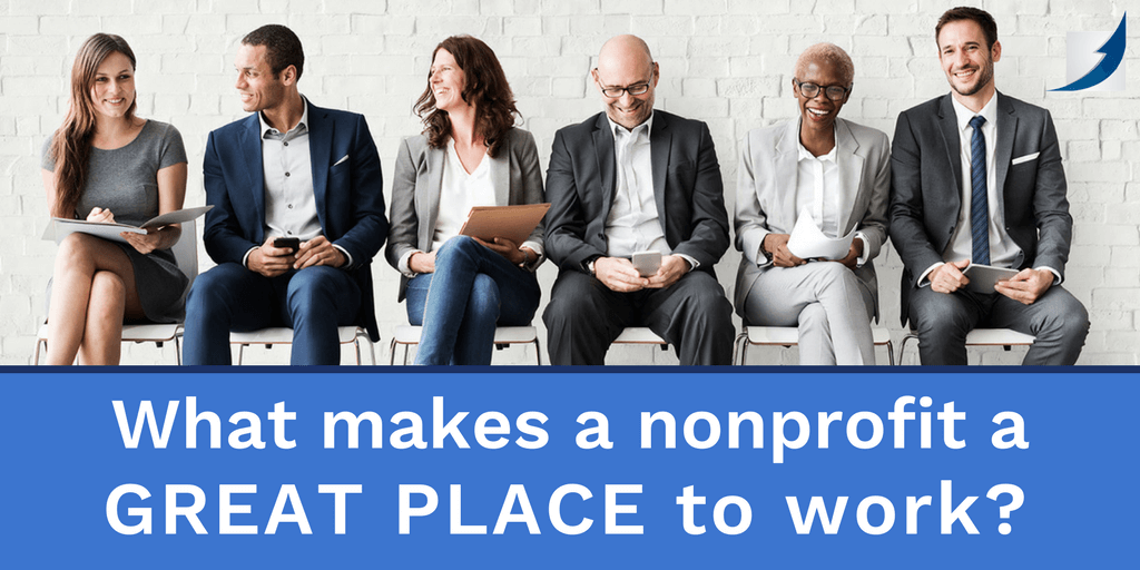 What Makes A Nonprofit A Great Place to Work?