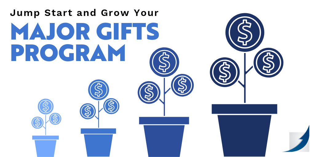 Jump Start and Grow Your Major Gifts Program