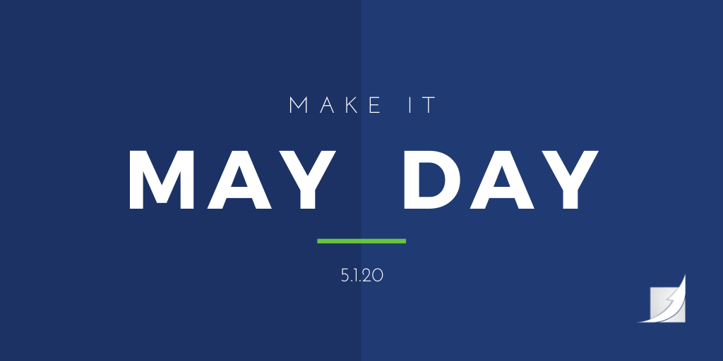 Make it May Day, not Mayday